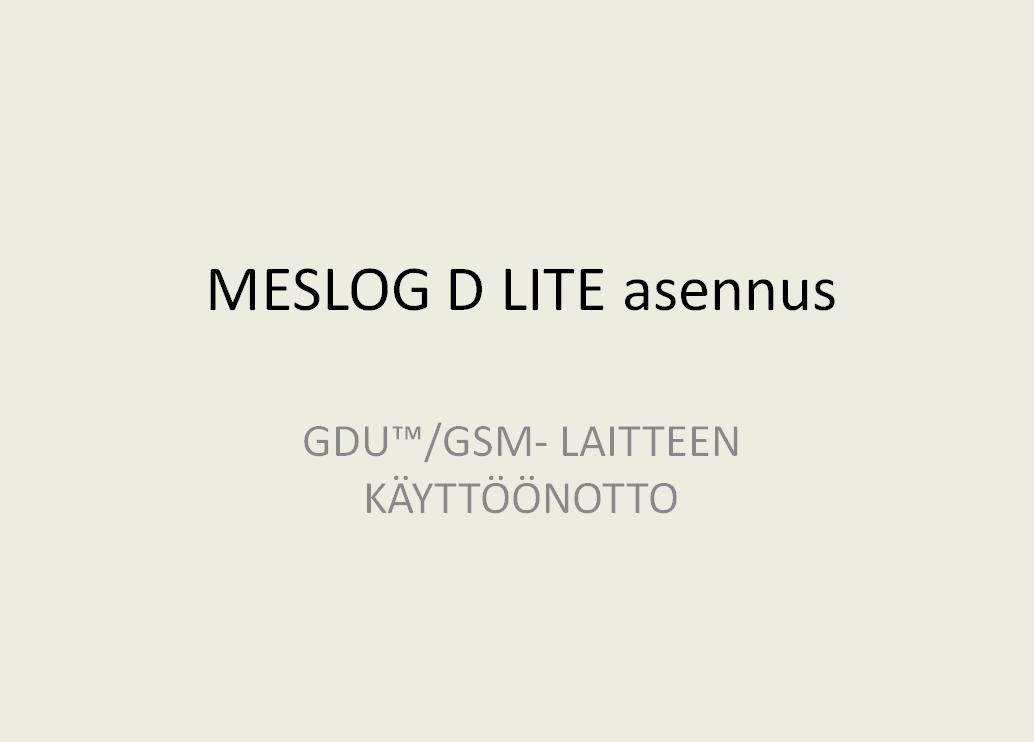 GDU™/GSM LAITTEEN KÄYTTÖÖNOTTO Image
